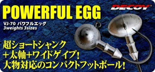 Decoy - Powerful Egg VJ-70